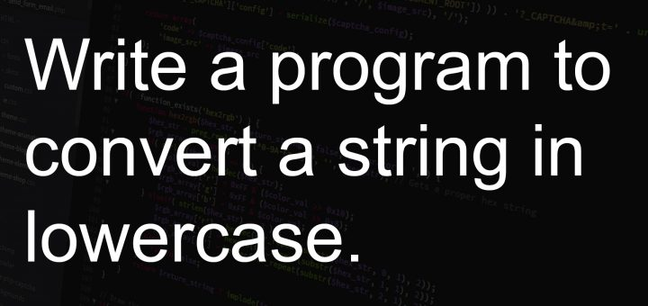 Write a program to convert a string in lowercase