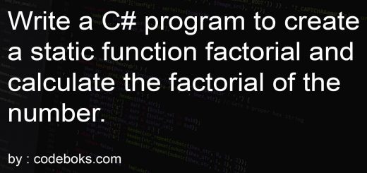 Write a C# program to create a static function factorial and calculate factorial of the number.