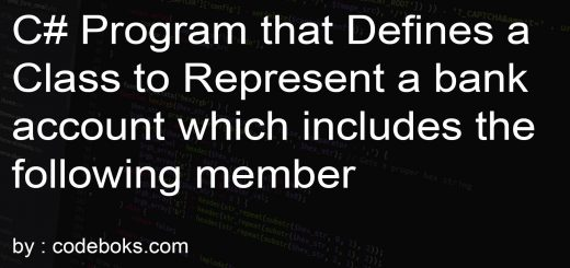 C# program that defines a class to represent a bank account which includes the following member