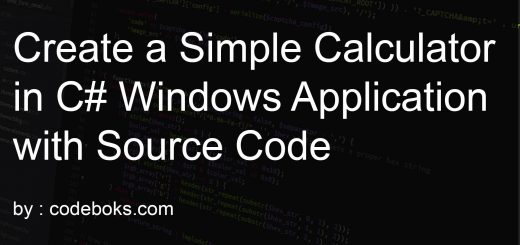 Create a Simple Calculator in C# Windows form Application with Source Code